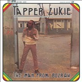 Tapper Zukie: The Man from Bozrah