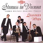 Strauss in Vienna - Famous Waltzes, etc / Quintett Wien