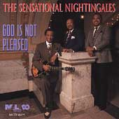 The Sensational Nightingales: God Is Not Pleased
