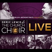 Deric Lewis & the Church Choir: Deric J. Lewis & the Church Choir Live [9/16]