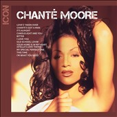 Chanté Moore: Icon *