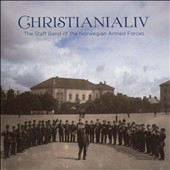 Christianialiv: Works from Norway's Golden Age of Wind Music / The Staff Band of the Norwegian Armed Forces; Ruud [Hybrid SACD & Blu-Ray Audio]