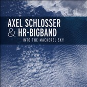 Axel Schlosser: Into the Mackerel Sky
