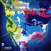 Paul Lansky (b.1970): Contemplating Weather / Susan Grace, Alice Rybak, piano; Meehan/Perkins Duo; Western Michigan University Chorale; Adams