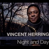 Vincent Herring: Night and Day [Digipak]