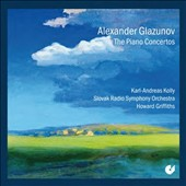 Glazunov: Concertos for Piano & Orchestra Nos. 1 & 2; Carnaval Overture, Op. 45 / Karl-Andreas Kolly, piano; Slovak Radio SO, Howard Griffiths
