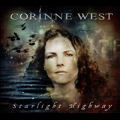 Corinne West: Starlight Highway [Digipak]