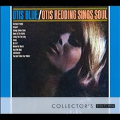Otis Redding: Otis Blue [Collector's Edition] [9/11]