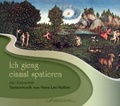 Ich gieng einmal spatieren (I walked once): Music by Hans Leo Hassler (1564-1612) / Jan Katzschke: harpsichord, organ, vocals