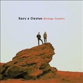 Kacy & Clayton: Strange Country [Digipak] *