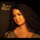 Kyla Brox: Throw Away the Blues