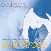 Body & Soul: Anti-Stress