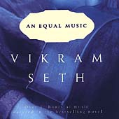An Equal Music - Music featured in the novel by Vikram Seth
