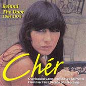Cher: Behind the Door: 1964-1974