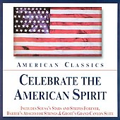 American Classics - Celebrate the American Spirit