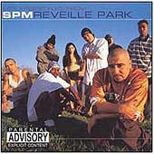 S.P.M./South Park Mexican: Reveille Park [PA]