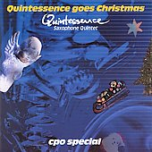 Quintessence Goes Christmas / Quintessence Saxophone Quartet