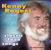 Kenny Rogers: Classic Love Songs [Double Play]