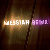 Various Artists: Messiah Remix