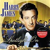 Harry James: Spotlight on Harry James