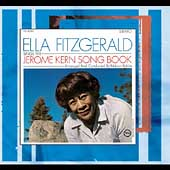 Ella Fitzgerald: The Jerome Kern Songbook [Digipak]