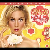 Christina Applegate: Sweet Charity [New Broadway Cast Recording] [Digipak]