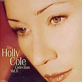 Holly Cole: Collection, Vol. 1