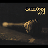 Various Artists: Calicomm 2004 [Digipak]