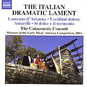 The Italian Dramatic Lament / The Catacoustic Consort