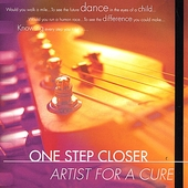 Artist for a Cure: One Step Closer
