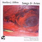 Marilyn Ziffrin: Songs & Arias / Fortunato, Lifchitz, et al