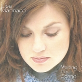 Lisa Marinacci: Waiting for Spring