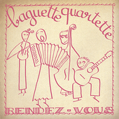 Baguette Quartette: Rendez Vous
