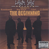 T.Dot, Rawkwell, Big Rich, 2 Gunzs: The Beginning [Lawkjaw]