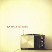 Jon Abel: More Than This *