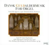 Organ music from the Period of the Danish Golden Age - works by Gade, Hartmann & Malling / Niels Erik Aggesen, organ