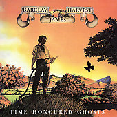 Barclay James Harvest: Time Honoured Ghosts [UK Bonus Track] [Remaster]