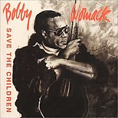 Bobby Womack: Save the Children
