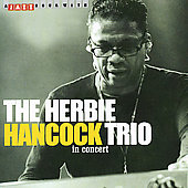 Herbie Hancock: The Herbie Hancock Trio in Concert