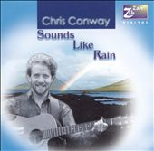 Chris Conway: Sounds Like Rain