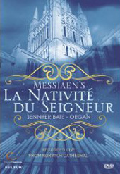 Messiaen: La Nativite du Seigneur / Jennifer Bate [DVD]
