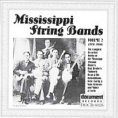 Various Artists: Mississippi String Bands, Vol. 2 [Document]