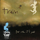 Train: For Me It's You