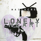 Massacre: Lonely Heart
