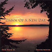 Don Rath Jr.: Dawn of a New Day *