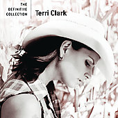 Terri Clark: Definitive Collection