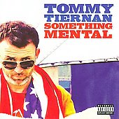 Tommy Tiernan: Something Mental *