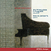 Shostakovich: 24 Preludes & Fugues / David Jalbert