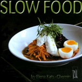 Elena Kats-Chernin: Slow Food