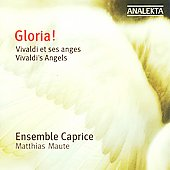 Gloria! - Vivaldi's Angels / Maute, Ensemble Caprice